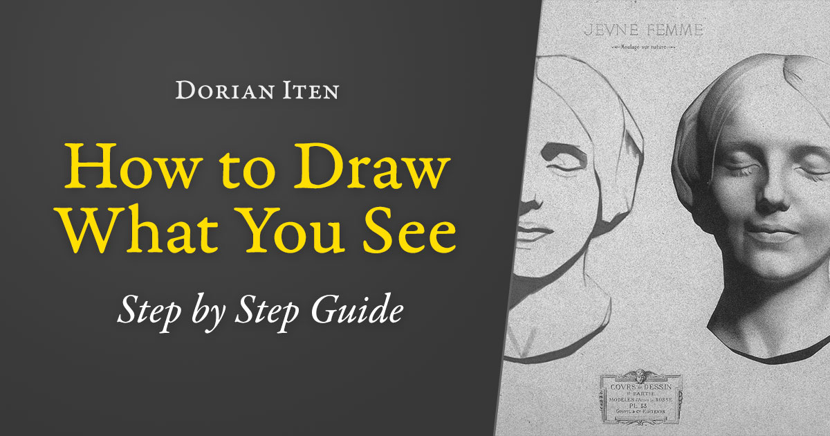 how to draw what you see - step by step guide