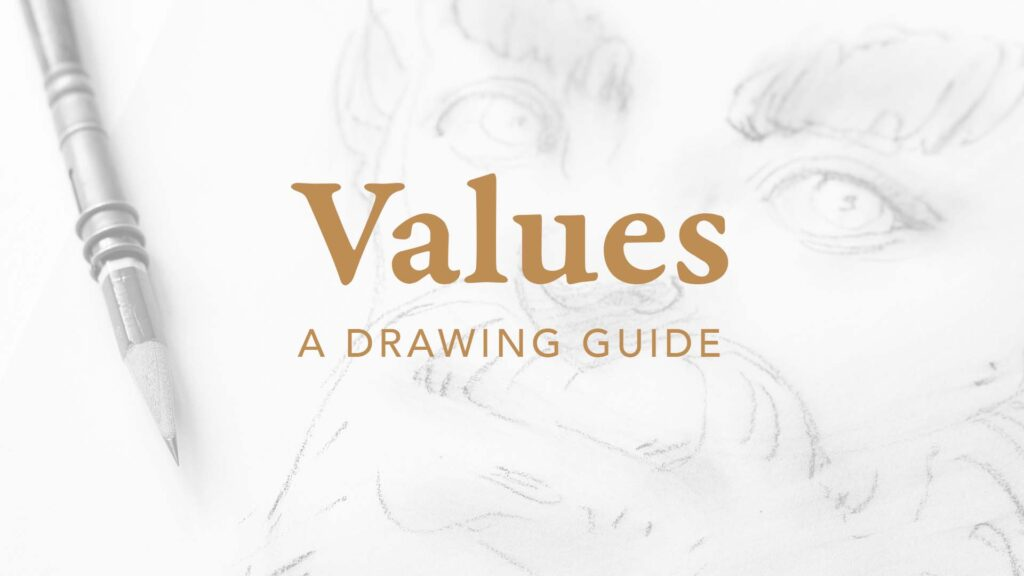 Cover of the Values Drawing Guide. Pencil in extender and a graphite portrait drawing.